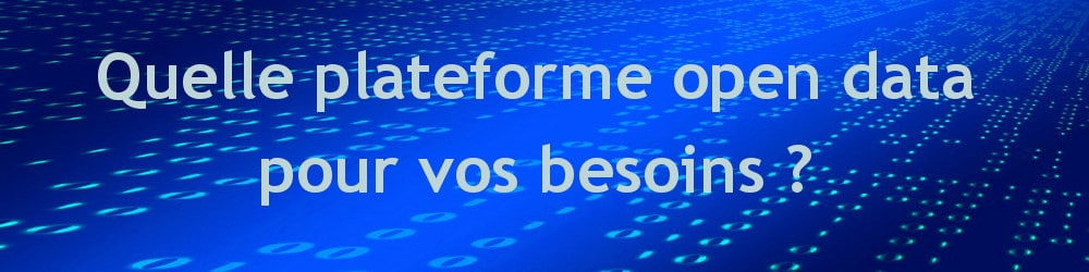 Quelle plateforme open data ?