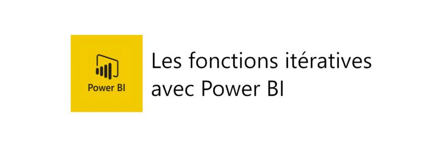 fonctions itératives Power BI